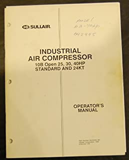 sullair 10b open 25 30 40hp standard 24kt operation rh amazon com