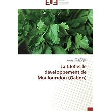 La CEB et le développement de Mouloundou (Gabon)