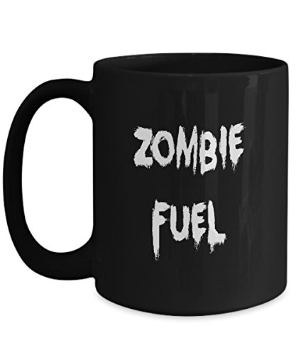 Funny Zombie Fuel Mug - 15 oz. Lead-Free Ceramic Fun Novelty Zombie-Lover Gift - Designed & Printed in USA - zombie apocalypse zombies outbreak monsters brains cocktail brew caffeine bean cafe