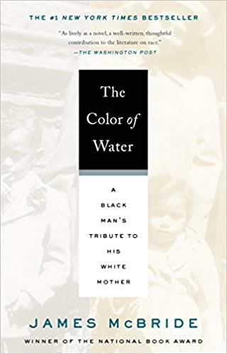 The Color of Water: A Black Man\'s Tribute to His White Mother: James ...