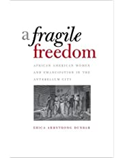A Fragile Freedom (Society and the Sexes in the Modern Worl)