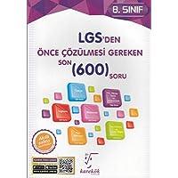 Karekök 8. Sınıf LGS den Önce Çözülmesi Gereken Son 600 Soru Yeni
