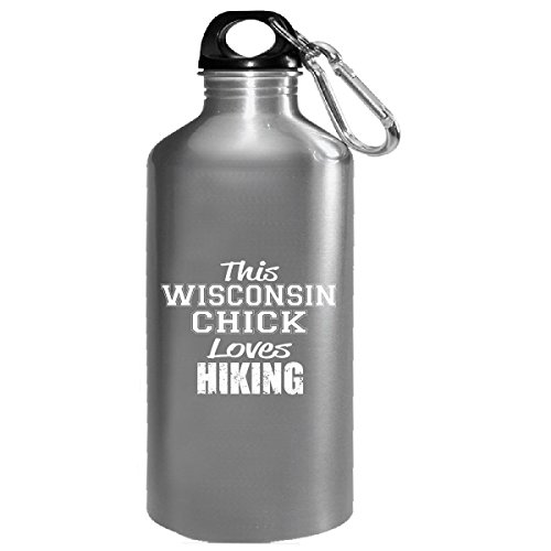 This Wisconsin Chick Loves Hiking - Water (Wisconsin Chick)
