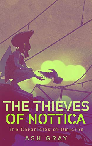 The Thieves of Nottica (The Chronicles of Omicron)