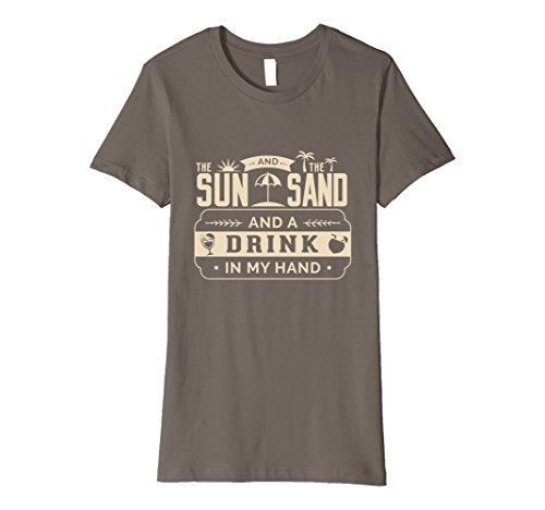 Womens SLIM FIT Sun Sand Drink in my hand Beach shore beer alcohol XL Asphalt