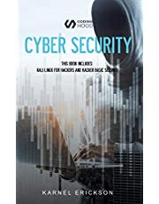 Cyber Security: This book includes: Kali Linux for Hackers and Hacker Basic Security