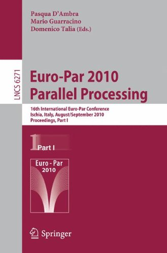 [PDF] Euro-Par 2010 Free Download | Publisher : Springer | Category : Computers & Internet | ISBN 10 : 3642152767 | ISBN 13 : 9783642152764