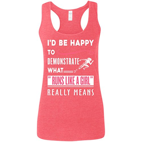 "I'd Be Happy To Demonstrate What ""Runs Like A Girl"" Real Means Tank Top - Perfect Tank Top for Women - Tank Top for Women - Outdoor Activities - Gift - Oakleys For Faces Best Small"