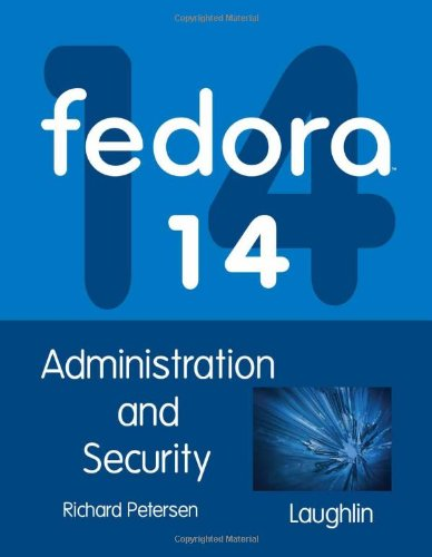 Fedora 14 Administration and Security