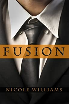 Fusion (The Patrick Chronicles Book 2) by [Williams, Nicole]