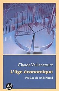 L'âge économique par Claude Vaillancourt
