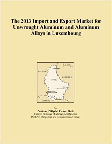 The 2013 Import and Export Market for Unwrought Aluminum and Aluminum Alloys in Luxembourg