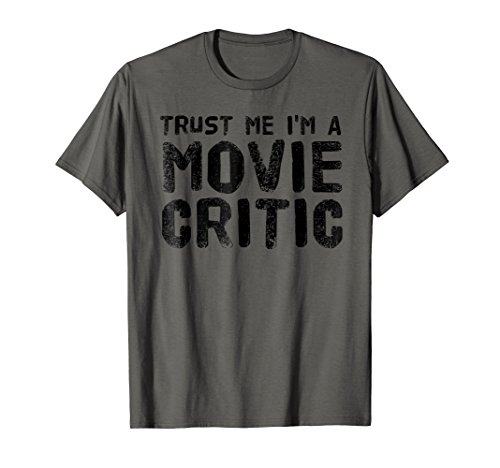 TRUST ME I'M A MOVIE CRITIC Shirt Funny Film Gift Idea