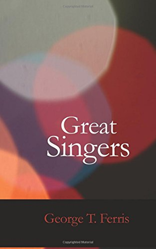 Download Great Singers: Malibran To Titiens Second Series ebook
