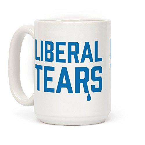 Liberal Tears Funny Political 15 OZ Coffee Mug by LookHUMAN