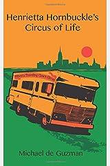 Henrietta Hornbuckle's Circus of Life Paperback