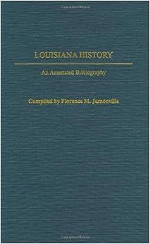 ##FREE## Louisiana History: An Annotated Bibliography (Bibliographies Of The States Of The United States). between Estudios Sprint Poulsen obtener