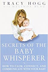 Secrets of the Baby Whisperer Kindle Edition