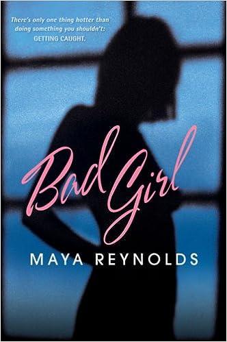 Bad Girl: Amazon.es: Reynolds, Maya: Libros en idiomas extranjeros