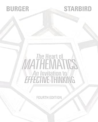 The heart of mathematics an invitation to effective thinking 4th the heart of mathematics an invitation to effective thinking 4th edition 4th edition kindle edition fandeluxe