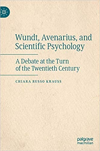 Wundt, Avenarius, and Scientific Psychology: A Debate at the