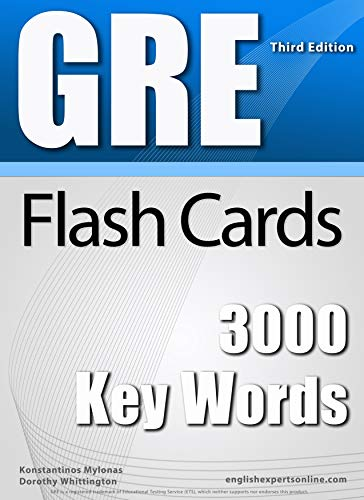 GRE Flash Cards - 3000 Key Words (2018 Edition): A powerful method to learn the vocabulary you need (English Edition)