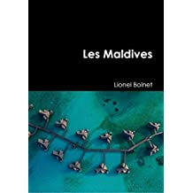 Les Maldives (French Edition)