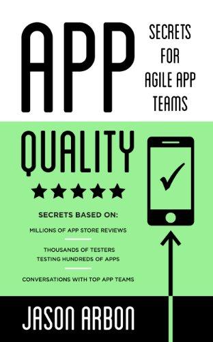[F.R.E.E] App Quality: Secrets for Agile App Teams<br />W.O.R.D