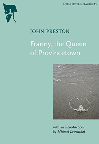 Franny, the Queen of Provincetown (Little Sister's Classics)
