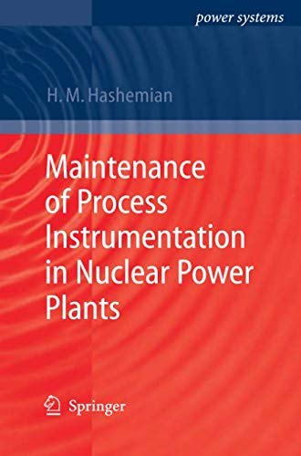 Maintenance of Process Instrumentation in Nuclear Power Plants (Power Systems)