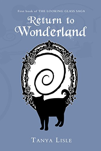 Return to Wonderland (Looking Glass Saga Book 1)