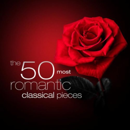 The 50 Most Romantic Classical Pieces