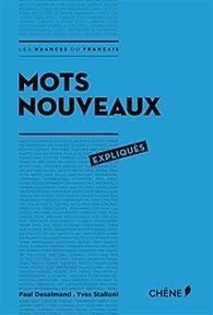 Mots nouveaux expliqués par Yves Stalloni