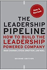 The Leadership Pipeline: How to Build the Leadership Powered Company Hardcover