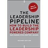 The Leadership Pipeline: How to Build the Leadership Powered Company (J-B US non-Franchise Leadership Book 391) (English Edit