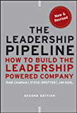 The Leadership Pipeline: How to Build the Leadership Powered Company (J-B US non-Franchise Leadership Book 391)