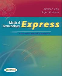 Medical Terminology Express: A Short-Course Approach by Body System  (Text, Audio CD & TermPlus 3.0)