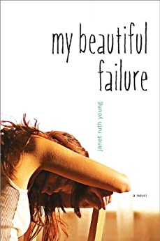 My Beautiful Failure by [Young, Janet Ruth]