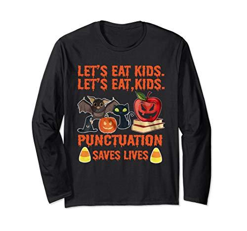 Let's Eat Kids Punctuation Saves Lives T-Shirt