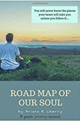 The Road Map of Our Soul Paperback