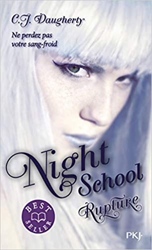 Night School - tome 03 : Rupture (3)