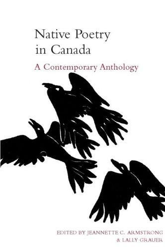 Native Poetry in Canada: A Contemporary Anthology by Armstrong, Jeannette/ Armstrong, Jeannette (EDT)/ Grauer, Lalage (EDT)