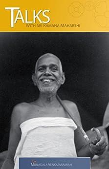 Talks with Sri Ramana Maharshi by [Arunachala, Sadhu]