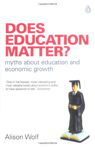 Does Education Matter   Myths About Education And Economic Growth  Penguin Business