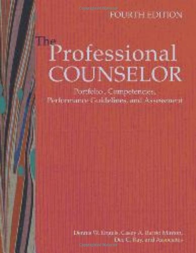 The Professional Counselor: Portfolio, Competencies, Performance Guidelines, and Assessment