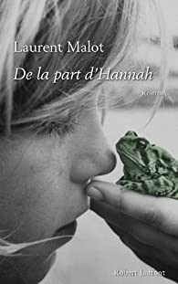De la part d'Hannah par Laurent Malot