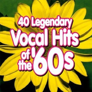 40 Legendary Vocal Hits of the '60's (The Best Of Ed Ames)