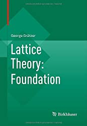Lattice Theory: Foundation