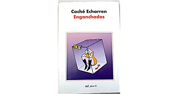 Enganchadas (MR Astarté): Amazon.es: Echarren, Coche: Libros