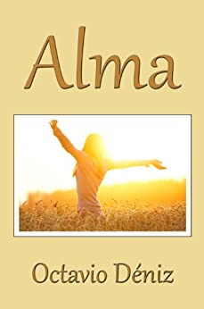 Alma (Spanish Edition) by [Deniz, Octavio]